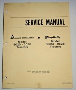Allis Chalmers 5020 5030 Simplicity 9523 9528 Tractor Service Shop Repair Manual