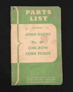 1946 Genuine John Deere No 101 1 row Corn Picker Parts Catalog Manual Very Good