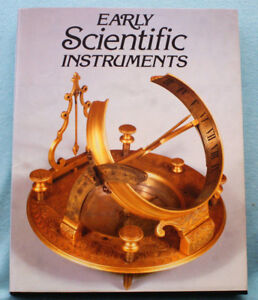 Early Scientific Instruments By Nigel Hawkes Tall Hardbound Photo Book