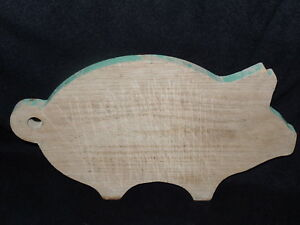 Vintage Primitive Kitchen Wood Cutting Chop Board Pig Original Green Paint
