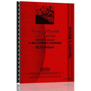 New International Harvester 62 Combine Tractor Operator Manual