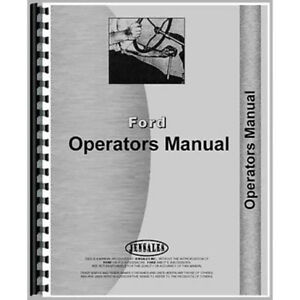Ford 2000 4000 4 Cylinder Only Industrial Tractor Operator Manual