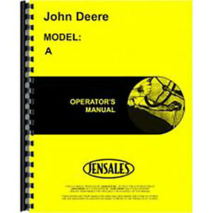 New John Deere A Tractor Operators Manual unstyled