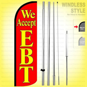 We Accept Ebt Windless Swooper Flag Kit 15 Feather Banner Sign Rq h