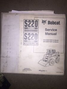 Bobcat S220 Skid Steer Loader Service Manual Original Oem And Parts Manual