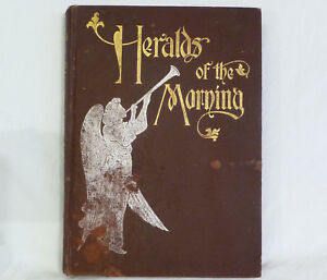 HERALDS OF THE MORNING 1899 Asa Oscar Tait PACIFIC PRESS PUBLISHING Illustrated