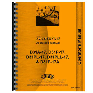 New Komatsu D31pll 17 Crawler Operators Manual