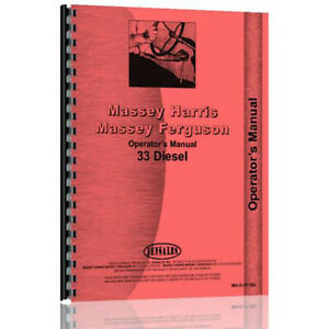 New Massey Harris 33 Tractor Operator Manual mh o 33 Dsl