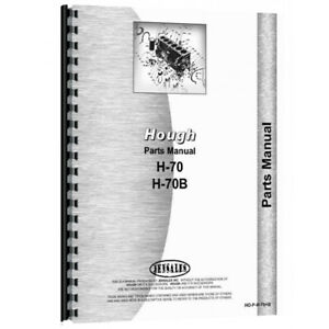 New Hough H 70 4wd Front End Loader 21ab And 21ac Parts Manual