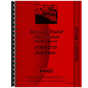 New Tractor Operator Manual For International Harvester Cub Cadet 2135 Tractor