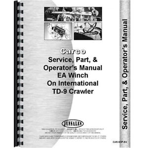 Service Manual For International Harvester Td9 Crawler Ea Winch Attachment
