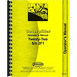 For Caterpillar 22 Tractor Operators Manual