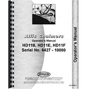 Operators Manual Made For Allis Chalmers Ac Crawler Model Hd11