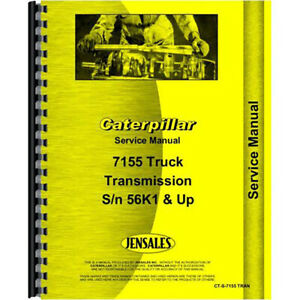 For Caterpillar Truck Trans 7155 Tractor Service Manual new