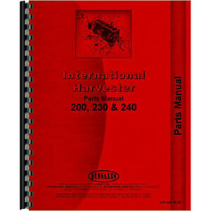 New International Harvester 200 Tractor Parts Manual