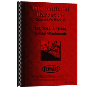 New International Harvester Td14 Diesel Crawler Sp Attachments Operators Manual