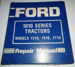 Ford 1310 1510 1710 Tractor Service Repair Shop Workshop Manual Original