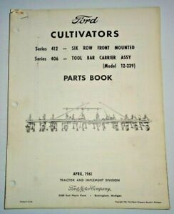 Ford Series 412 406 Six row Front Mount Cultivator Parts Catalog Book Original