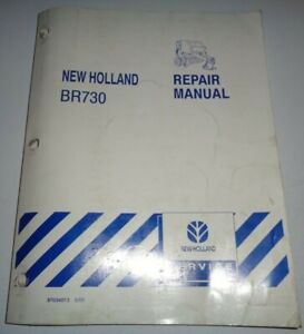 New Holland Br730 Round Baler Service Repair Shop Workshop Manual Original 6 03