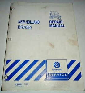 New Holland Br7050 Round Baler Service Repair Shop Workshop Manual Original 07