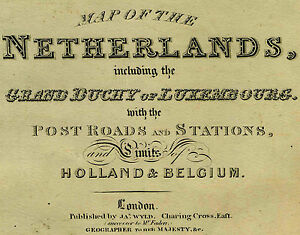 Wyld Map Netherlands Grand Duchy Of Luxembourg Holland Belgium Post Roads