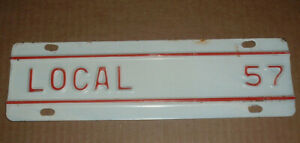 Vintage Local 57 License Plate Topper Tag For Ford Chevrolet Chevy Dodge