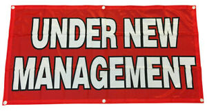 2x4 Ft Under New Management Banner Sign Polyester Fabric Rb