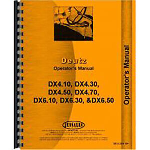 New Deutz allis Dx4 30 Tractor Operators Manual