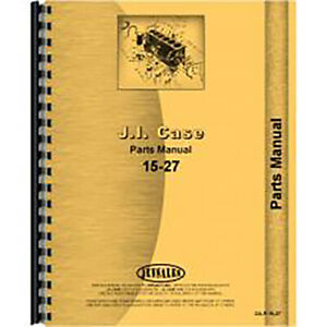 New Case 15 27 Tractor Parts Manual