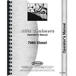 Aftermarket Operators Manual For Allis Chalmers Ac Tractor Models 7080