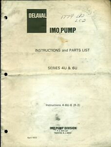 Imo Delaval Pump 4u 6u Instructions Parts List April 1972