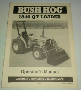 bush Hog 1840 Gt Loader Operators Maintenance Assembly Manual Catalog 2 88