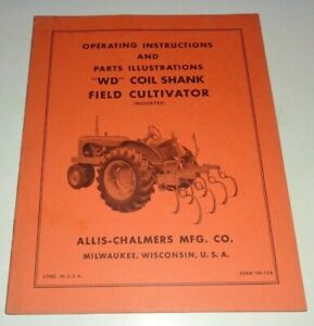 Allis Chalmers Wd Coil Shank Field Cultivator Operators Parts Manual Tractor