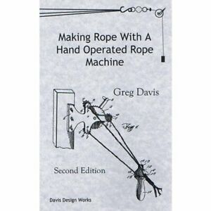 Making Rope With Rope Machine Book