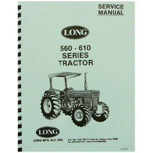 Service Manual For Long Tractor 560 560dt 560dte 610 610c 610dt 610te