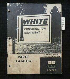 White 430l 4 30 L Tractor Loader Parts Manual Catalog Very Good Shape