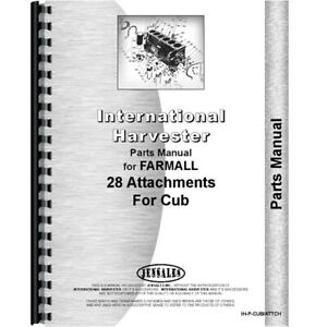 New Farmall Cub Lo boy Tractor With Attachments Parts Manual