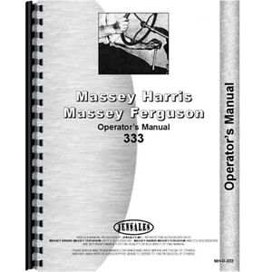 New Massey Harris Mh 333 Tractor Operators Manual