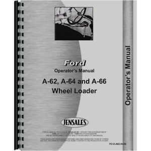 Operator s Manual For A Ford A62 Wheel Loader