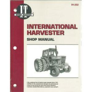 International Tractor I t Shop Service Manual 1466 1468 1486 1566 1568 1586