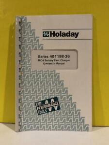 Holaday 600086 4 99 Series 491198 36 Nicd Battery Fast Charger Owners s Manual