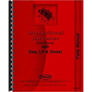Parts Manual For Farmall International Harvester 400 Tractor
