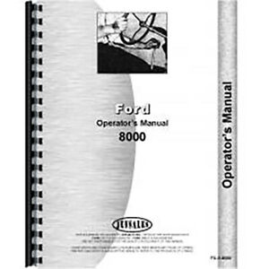 New Operators Manual For Ford 8000 Tractor