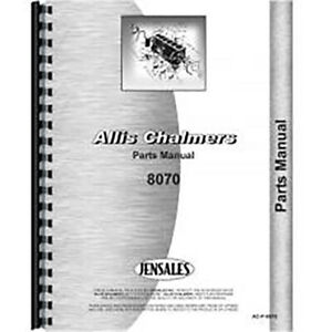 Parts Manual Made Fits Allis Chalmers Ac Tractor Model 8070