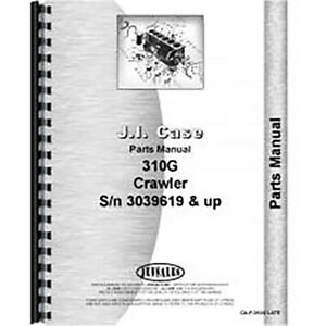 New Parts Manual For Fits Case 310g Crawler 3039619