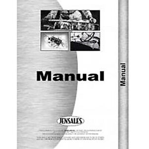 Operator s Manual Fits Ford S 21 Row Crop Cultivator Front Mounted