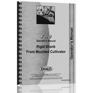 Operator Manual Fits Ford Front Mounted Cultivator