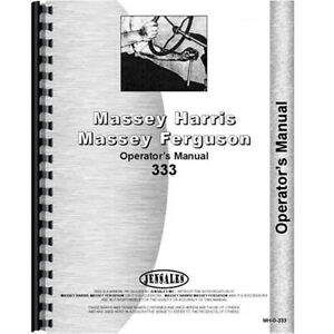 New Operators Manual For Fits Massey Harris Mh 333 Tractor