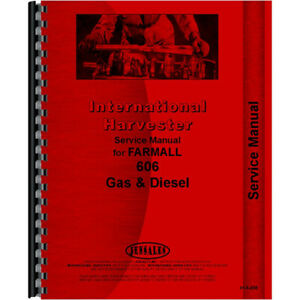 New Service Manual gas And Diesel Only For Farmall Ih 606 Tractor