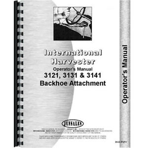 Operators Manual Backhoe Attachment Only For International Harvester 3414